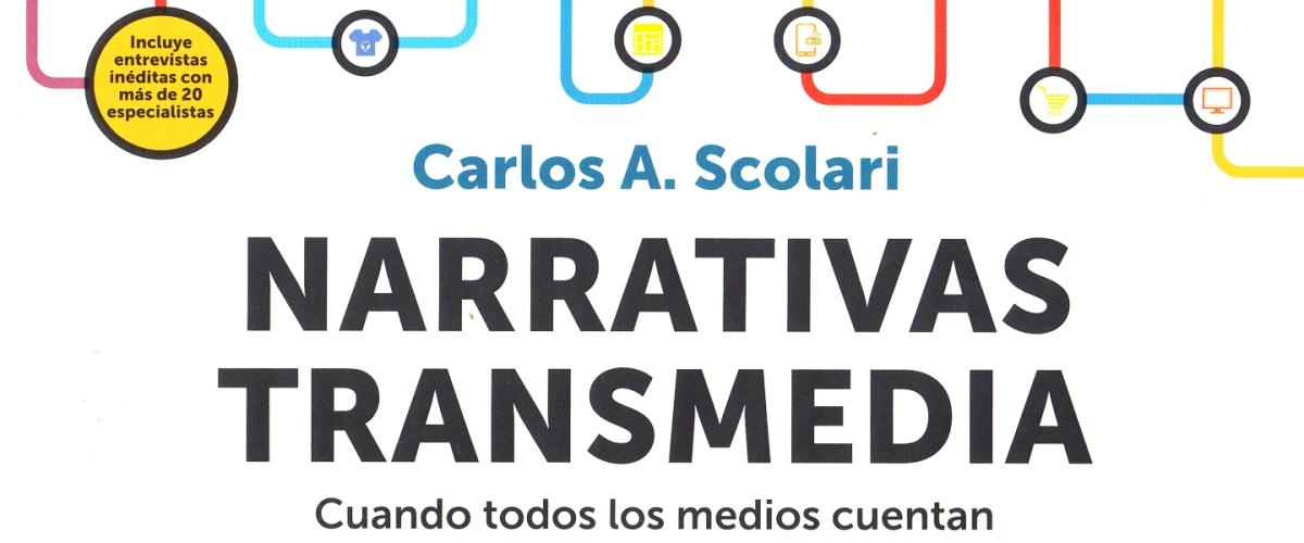 Narrativas transmedia. El libro.