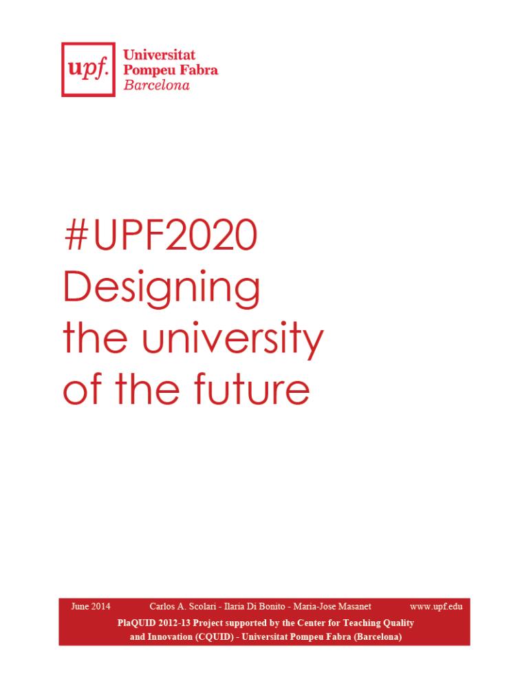 Proyecto #UPF2020 / Diseñar la universidad del futuro. (4/5)