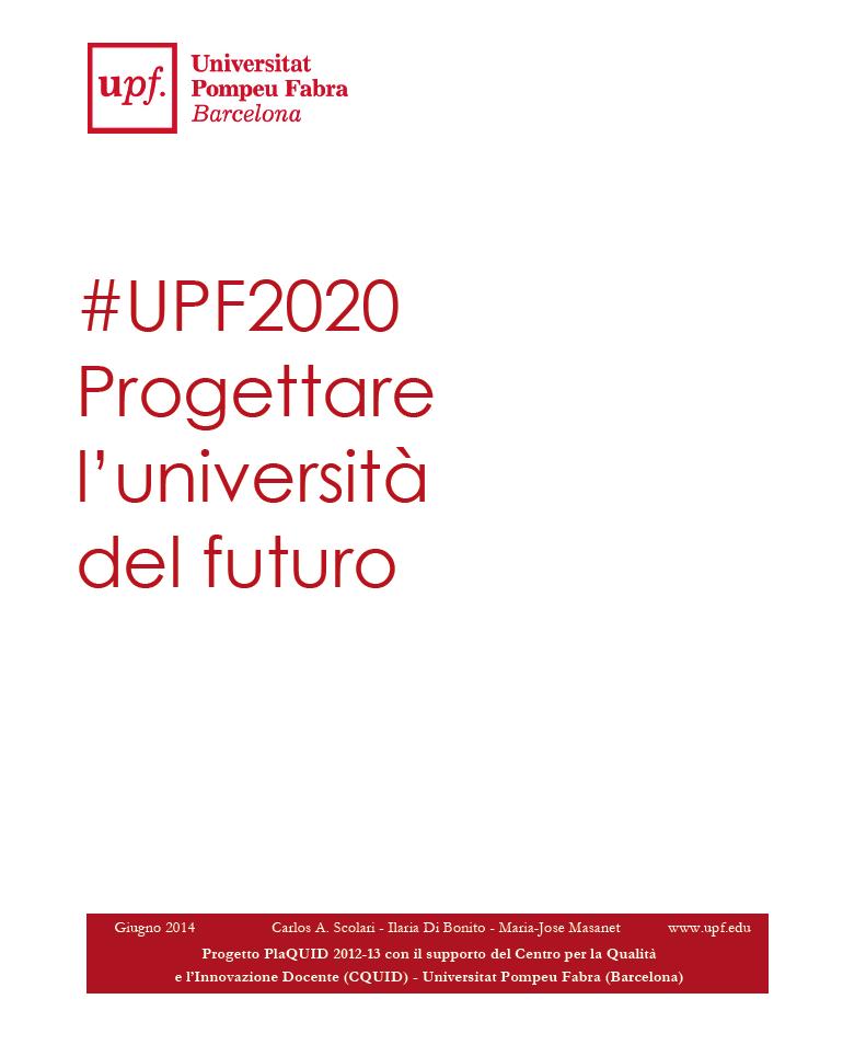 Proyecto #UPF2020 / Diseñar la universidad del futuro. (5/5)