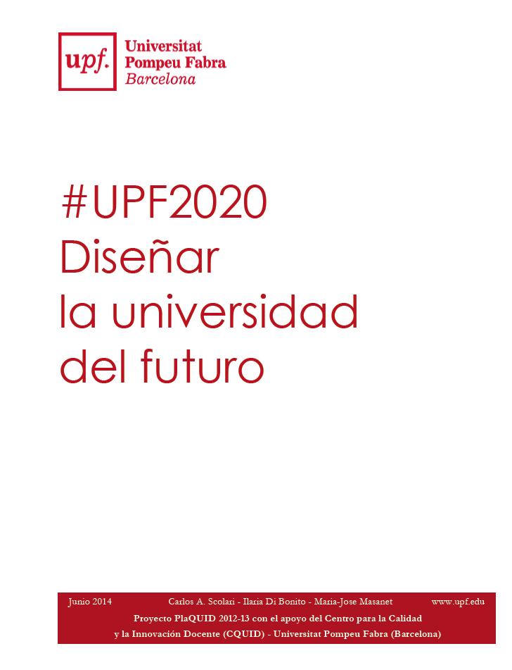 Proyecto #UPF2020 / Diseñar la universidad del futuro. (2/5)