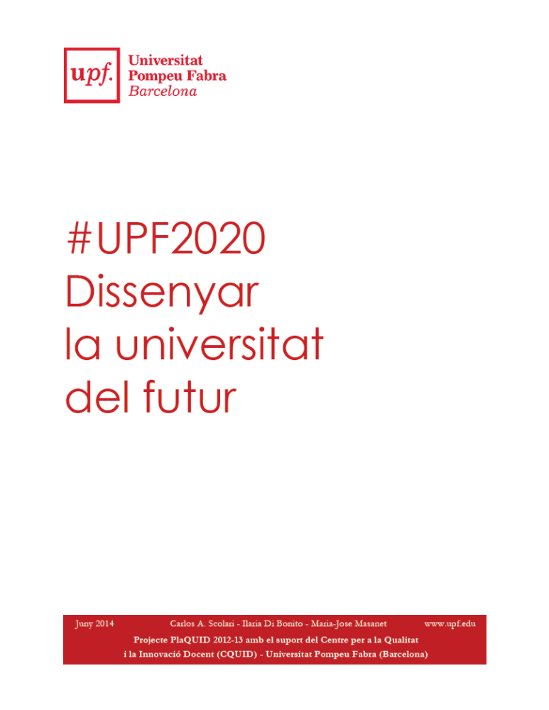 Proyecto #UPF2020 / Diseñar la universidad del futuro. (3/5)